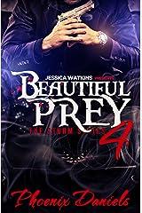 Beautiful Prey 4 Kindle Edition