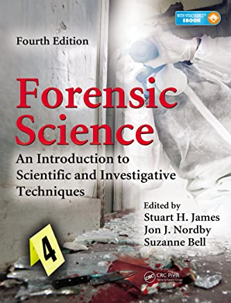 Forensic Science: An Introduction to Scientific and Investigative Techniques, Fourth Edition (Burleigh Dodds Series in Agricultural Science Book 19)