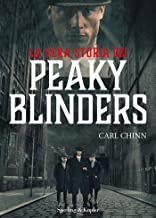 Scaricare Libri La vera storia dei Peaky Blinders PDF