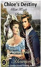 Chloe's Destiny: Regency Romance (Bath Tangle Series)