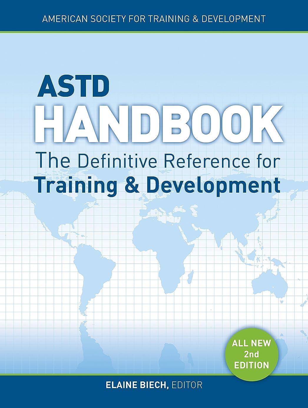 解くなんとなく謝罪ASTD Handbook: The Definitive Reference for Training and Development (English Edition)