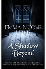 A Shadow Beyond: A thrilling and beautiful timeslip novel set during the Great Plague. Kindle Edition