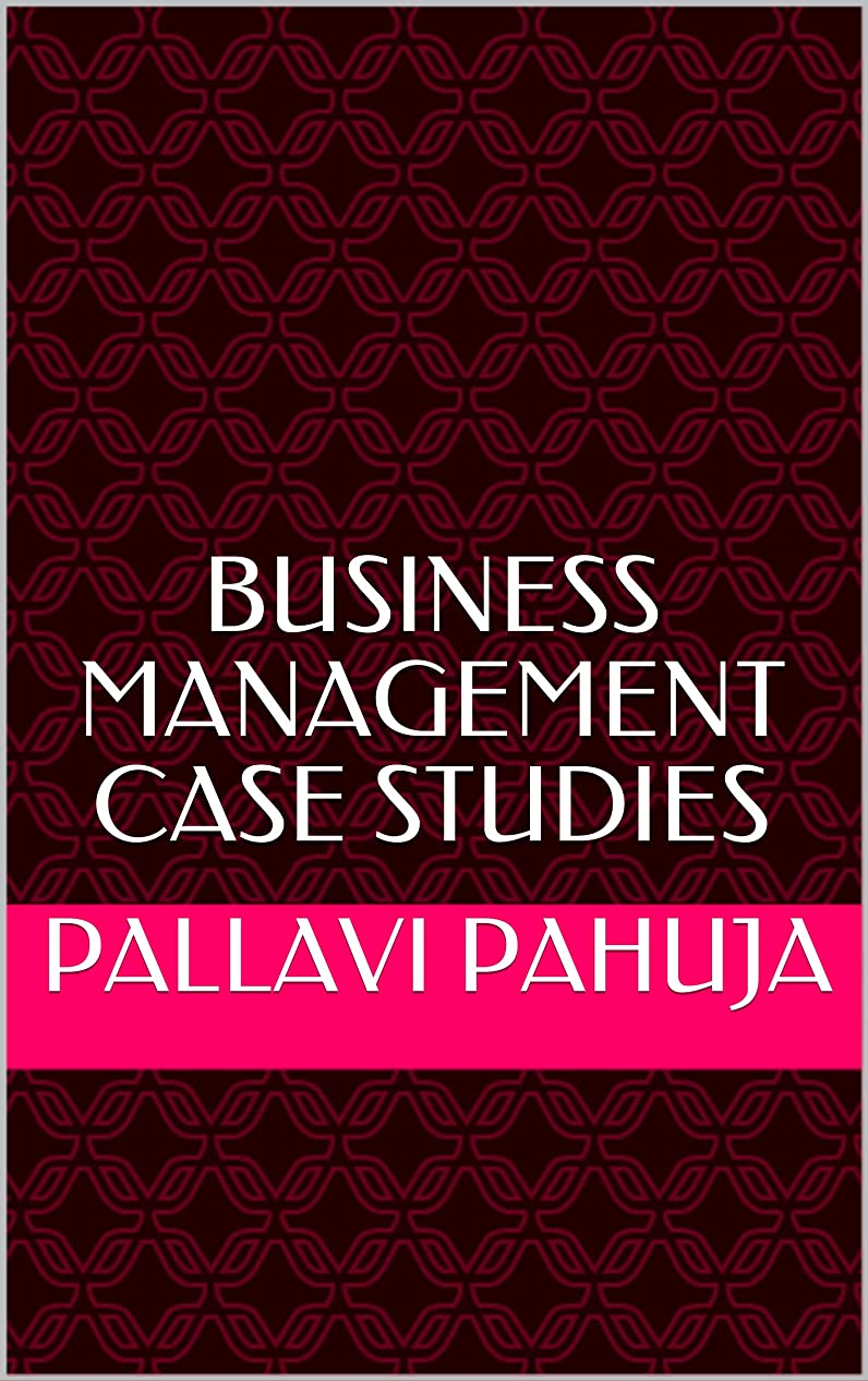 責める死にかけているフルートBusiness Management case studies (English Edition)