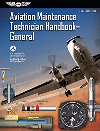 Aviation Maintenance Technician Handbook-General 2018: FAA-H-8083-30A