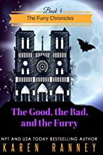 The Good, the Bad, and the Furry (The Furry Chronicles Book 4)