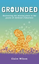 GROUNDED: Discovering the Missing Piece in the Puzzle of Children's Behaviour