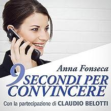 9 secondi per convincere: Con la partecipazione di Claudio Belotti