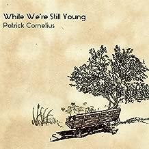 While We're Still Young (feat. Gerald Clayton, Jason Palmer, John Ellis, Kendrick Scott, Miles Okazaki, Nick Vayenas & Peter Slavov)