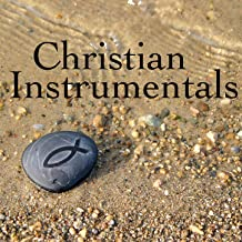 Christian Instrumentals: Make Me an Instrument of Your Peace