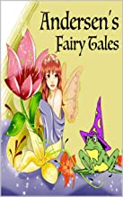 Andersen's fairy Tales By Hans Christian Andersen ( Annotated Book )