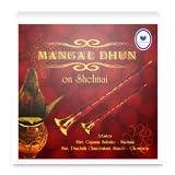 Mangal Dhun - On Shehnai