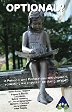 Optional?: Is Personal and Professional Development something we should all be doing, or not? (Amarantine Book 1)