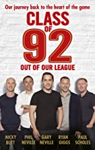 Class of 92: Out of Our League (English Edition)