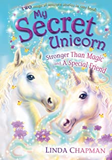 Stronger Than Magic; And, a Special Friend (My Secret Unicorn)