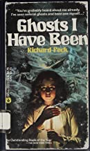 By Richard Peck Ghosts I Have Been (1st First Edition) [Hardcover]