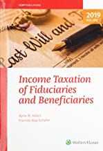Income Taxation of Fiduciaries and Beneficiaries 2019