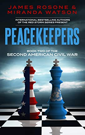 Peacekeepers (Second American Civil War Book 2) (English Edition)