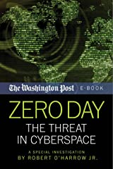 Zero Day: The Threat In Cyberspace Kindle Edition