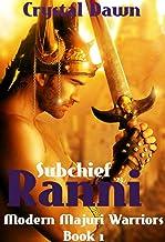 Subchief Ranni (Modern Majuri Warriors Book 1)