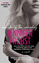 Best searching for someday jennifer probst read online Reviews