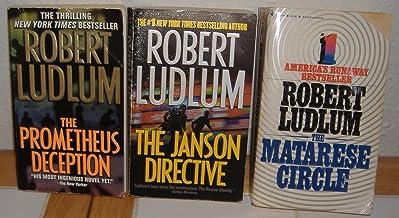 The Prometheus Deception/The Janson Directive/The Matarese Circle by Robert Ludlum (3 Books)