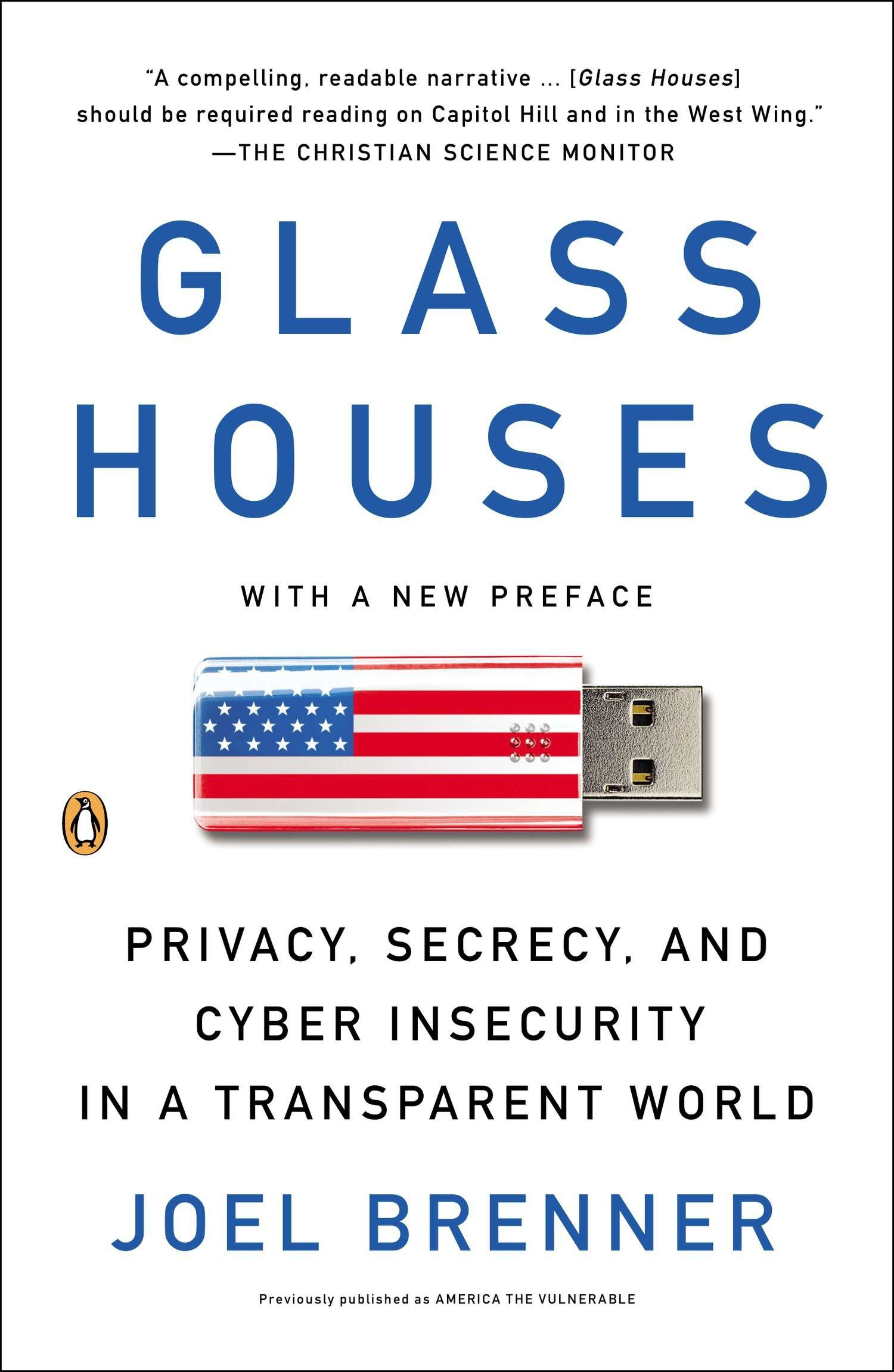 Download Glass Houses: Privacy, Secrecy, And Cyber Insecurity In A Transparent World 