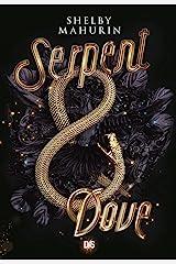 Serpent & Dove (Ebook) Format Kindle