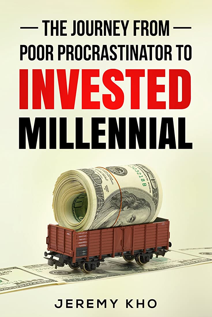 The Journey From Poor Procrastinator to Invested Millennial (English Edition)