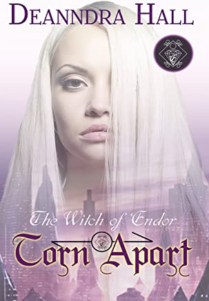 Torn Apart (The Witch of Endor Book 3)