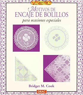 El libro de MOTIVOS DE ENCAJE DE BOLILLOS PARA OCASIONES ESPECIALES