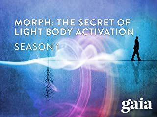 Morph: The Secret of Light Body Activation - Season 1