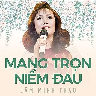 Mang trọn niềm đau - Lâm Minh Thảo