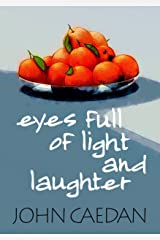 Eyes Full of Light and Laughter Kindle Edition