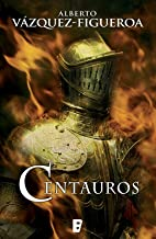 Centauros (Spanish Edition)
