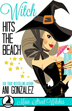 Witch Hits the Beach: (A Paranormal Witch Cozy Mystery) (Main Street Witches Book 5) (English Edition)