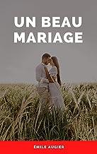 Un beau mariage (French Edition)