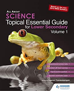 All About Science Topical Essential Guide Lower Secondary Volume 1