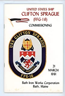 USS Clifton Sprague FFG 16 Original Commissioning Program 21 March 1981