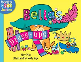 Bella's Dress Ups (Bella the Cat Book 8)