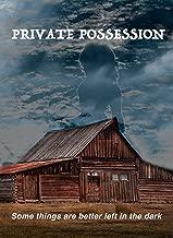 Private Possession
