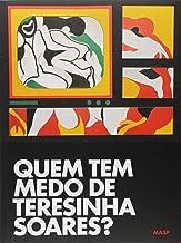 Quem tem medo de Teresinha Soares?