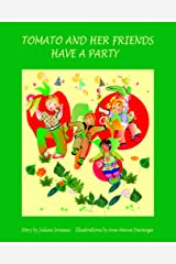 Tomato and her friends have a party Paperback