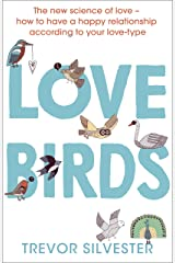 Lovebirds: How to Live with the One You Love Kindle Edition