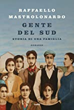 Gente del Sud. Storia di una famiglia (Italian Edition)