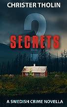 SECRETS?: A Swedish Crime Novella (Stockholm Sleuth Series Book 2)