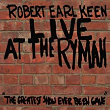 Best robert earl keen live at the ryman Reviews