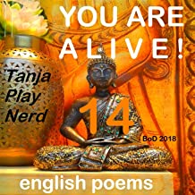 You Are Alive!: english poems - regularly updated
