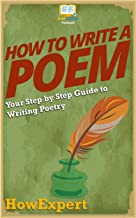 How To Write a Poem: Your Step By Step Guide To Writing Poetry