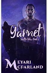 Garnet: Seattle Betas #5 Kindle Edition