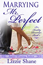 Marrying Mister Perfect (Reality Romance Book 1)